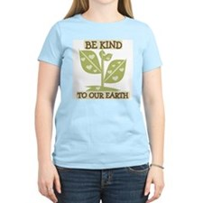 Be Kind of our Earth T-Shirt