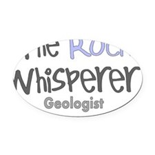 The rock whisperer plain Oval Car Magnet