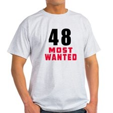 48 most wanted T-Shirt