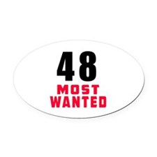 48 most wanted Oval Car Magnet