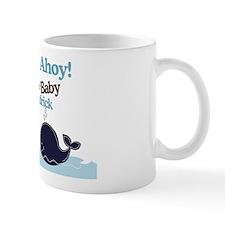 Ships Ahoy Baby Shower Sign Mug