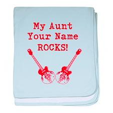 My Aunt Rocks (Custom) baby blanket