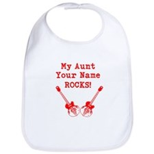 My Aunt Rocks (Custom) Bib