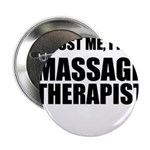 Trust Me, Im A Massage Therapist 2.25