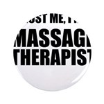Trust Me, Im A Massage Therapist 3.5