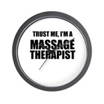 Trust Me, Im A Massage Therapist Wall Clock