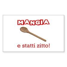 Mangia e Statti Zitto Rectangle Sticker