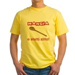 Mangia e Statti Zitto Yellow T-Shirt