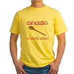 Mangia e Statti Zitto Yellow T-Shirt