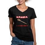 Mangia e Statti Zitto Women's V-Neck Dark T-Shirt