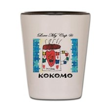 Love my cup @ Kokomo Shot Glass