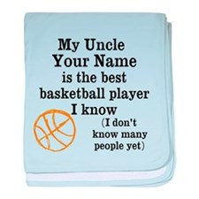My Uncle Is The Best Basketball Player I Know baby