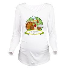 thanksgiving vegetar Long Sleeve Maternity T-Shirt