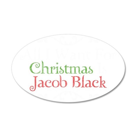 All I Want For Christmas Is  35x21 Oval Wall Decal