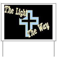 light the way black Yard Sign