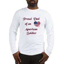 Proud Dad/Soldier Long Sleeve T-Shirt