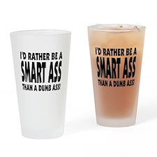 Smart Ass (white) Drinking Glass