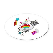 Unicorn And Penguin Craptastic Day Oval Car Magnet