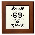 Karma is like 69 Framed Tile