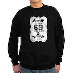 Karma is like 69 Sweatshirt