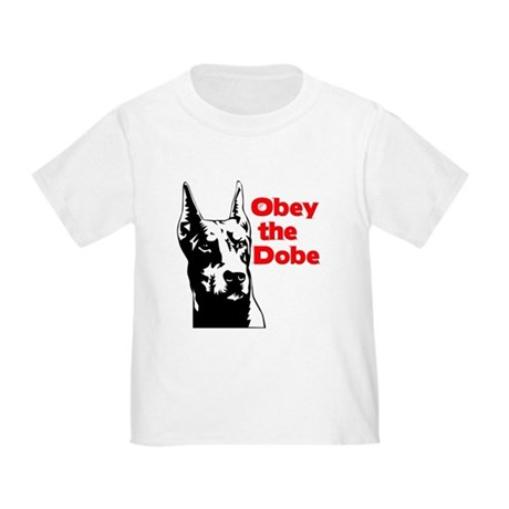Obey the Dobe Toddler T-Shirt