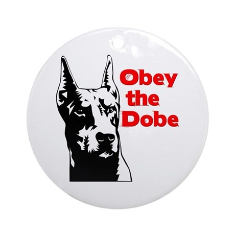 Obey the Dobe Ornament (Round)