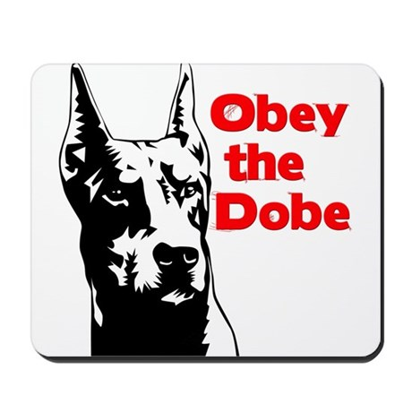Obey the Dobe Mousepad