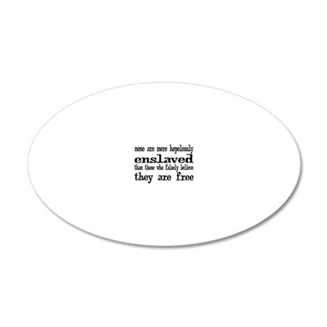 enslaved 20x12 Oval Wall Decal