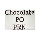 Chocolate p.o. PRN Rectangle Magnet