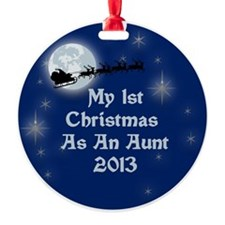 1St Christmas As An Aunt 2013 Ornament