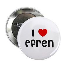 I * Efren Button