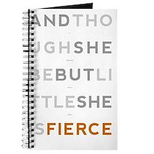 She is Fierce 23x35 Journal