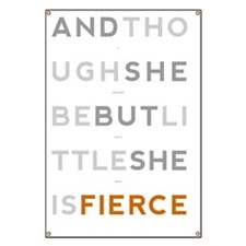 She is Fierce 23x35 Banner