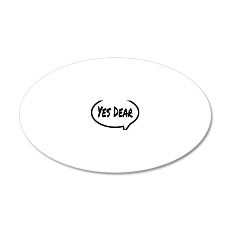 Yes Dear Hat 20x12 Oval Wall Decal