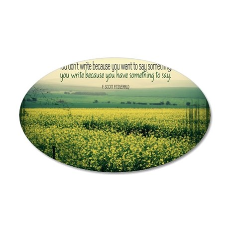 Write To Say Quote on Large  35x21 Oval Wall Decal