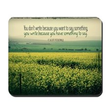 Write To Say Quote on Large Framed Print Mousepad