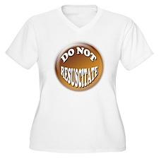 Do Not Resuscitat T-Shirt