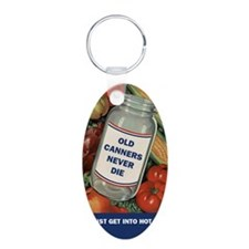 Old Canners Never Die Keychains