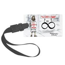 Pi_30 End Not Near (20x16 Color) Luggage Tag