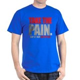 TAKE THE PAIN T-Shirt