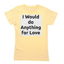 anything_4_luv Girl's Tee