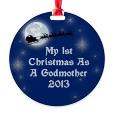 1St Christmas As A Godmother 2013 Ornament