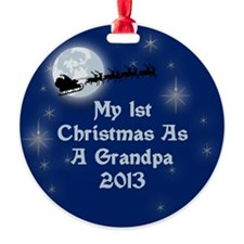 1St Christmas As A Grandpa 2013 Ornament
