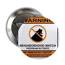 "Neighborhood Watch 2.25"" Button"