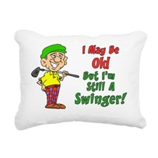 May Be Old But Still Swi Rectangular Canvas Pillow