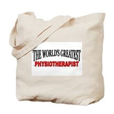"""The World's Greatest Physiotherapist"" Tote Bag"