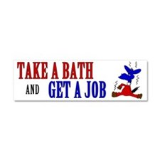Take-a-Bath-Get-a-Job-Bumper-Sti Car Magnet 10 x 3