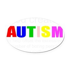 Autism vs boredom Oval Car Magnet