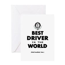 The Best in the World – Driver Greeting Cards