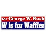 W is for Waffler Bumper Sticker